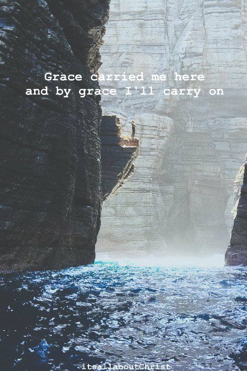 This is what grace looks like to me. It's the way I get off this ledge. Will it be by boat or with wings from a helicopter or giant bird? Or an earthquake that lowers the ledge? Or from a bridge formed over time as the mountains move closer together. Or an opening behind me...from my past. Grace... only God knows. I know that I am assured of it and I am to wait on Him. --Cheryl Farrell