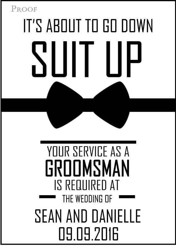 """Will you Be my Groomsman Printable Invite for by JadaBeeCREATIONS  adding """"it's gonna be legend .. wait for it ... airy"""" to the bottom  #dlokat"""
