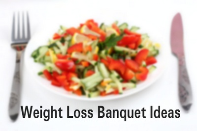 Weight Loss Banquet Ideas