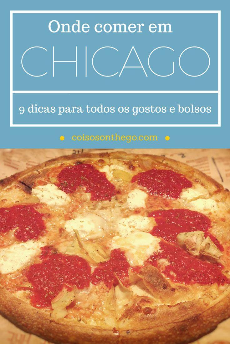 Onde comer em Chicago: 9 dicas imperdíveis! Dicas para todos os gostos e bolsos