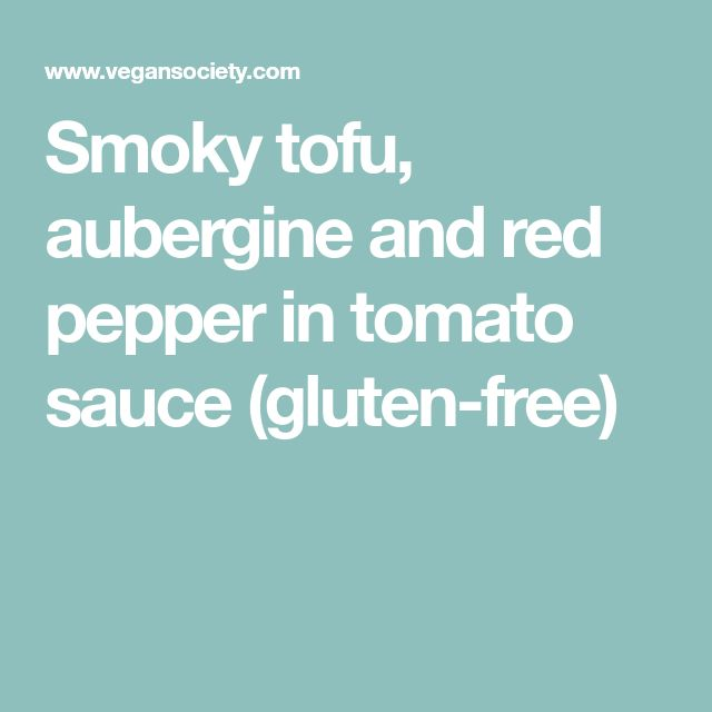 Smoky tofu, aubergine and red pepper in tomato sauce (gluten-free)
