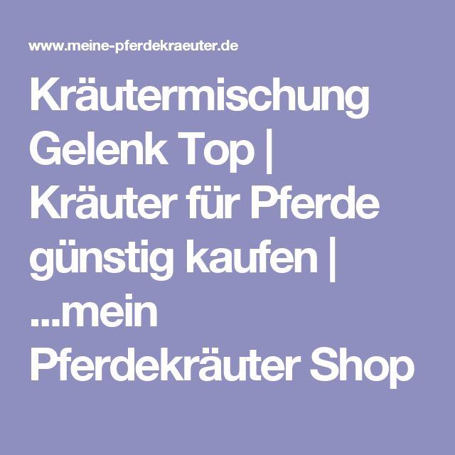 Kräutermischung Gelenk Top   Kräuter für Pferde günstig kaufen   ...mein Pferdekräuter Shop