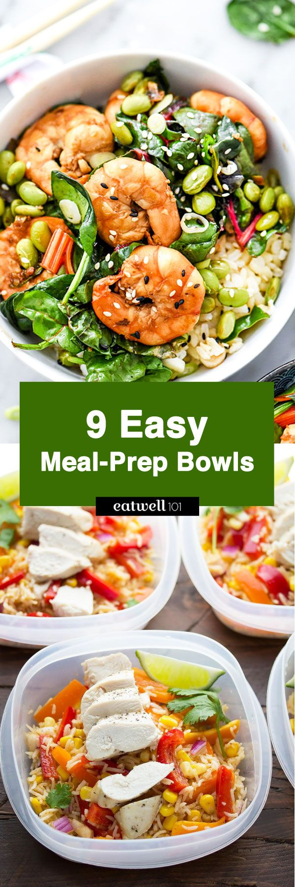 Eat healthy all week at home, at the office or on campus! We've rounded up 9 easy meal-prep bowl recipes here to inspire you to branch out of your lunchtime rut. This is meal prep at its fine…