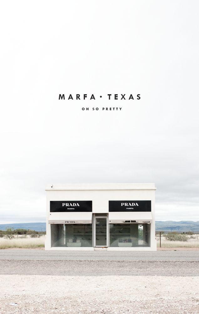Oh So Pretty   Marfa, Texas
