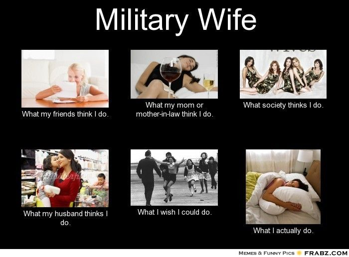 My Husband Funny Meme : Military wife meme
