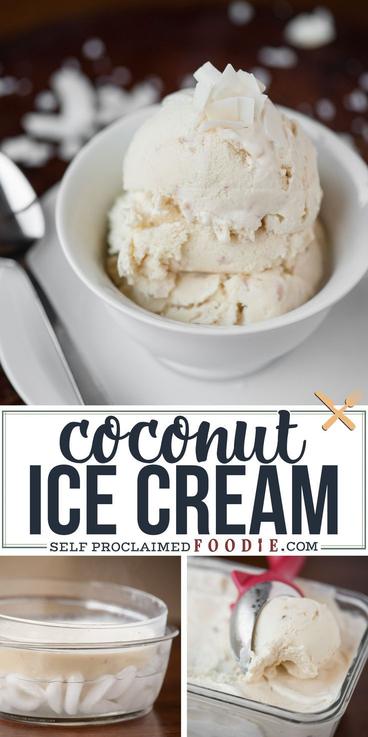 Coconut Ice Cream In 2020 Coconut Ice Cream Recipes Coconut Ice Cream Homemade Coconut Ice Cream