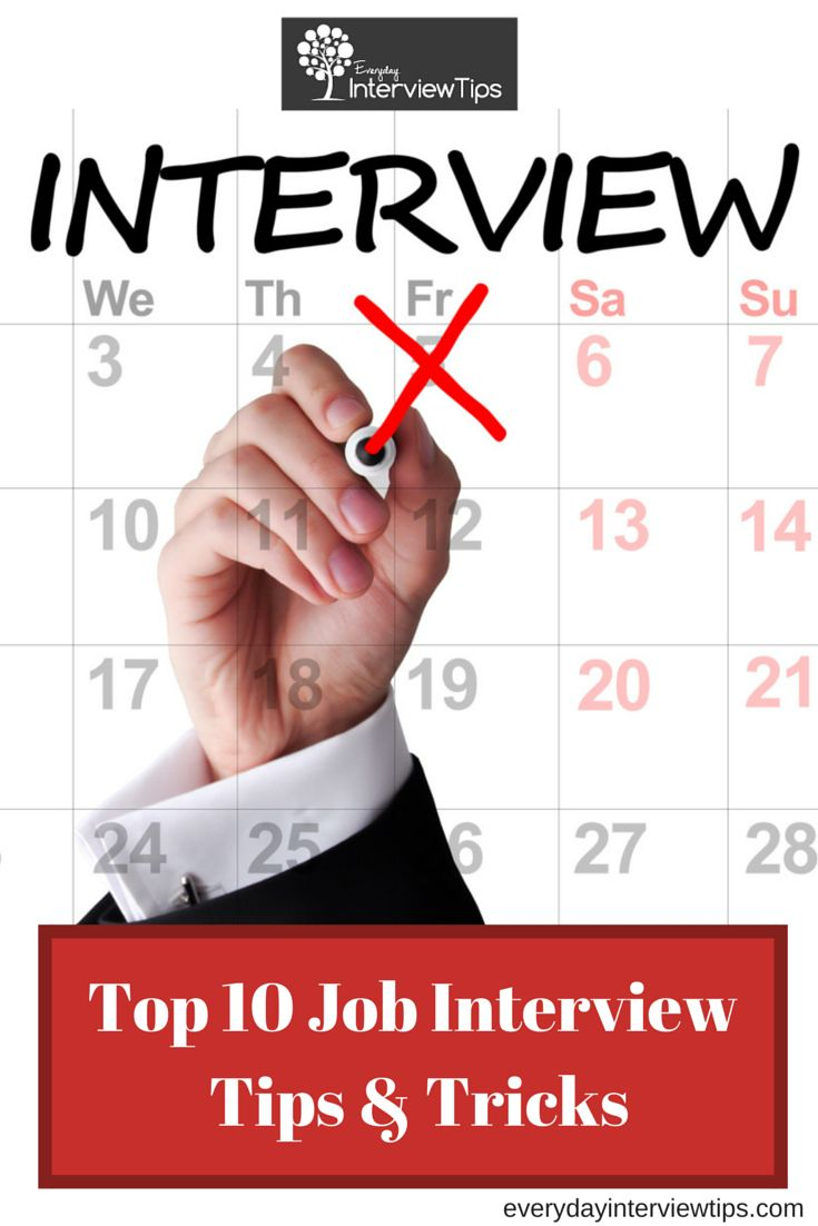 best images about interview questions interview top 10 job interview tips tricks everydayinterviewtips com