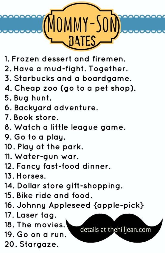 Awesome Mommy Son Dates some good ideas here for girls too!!