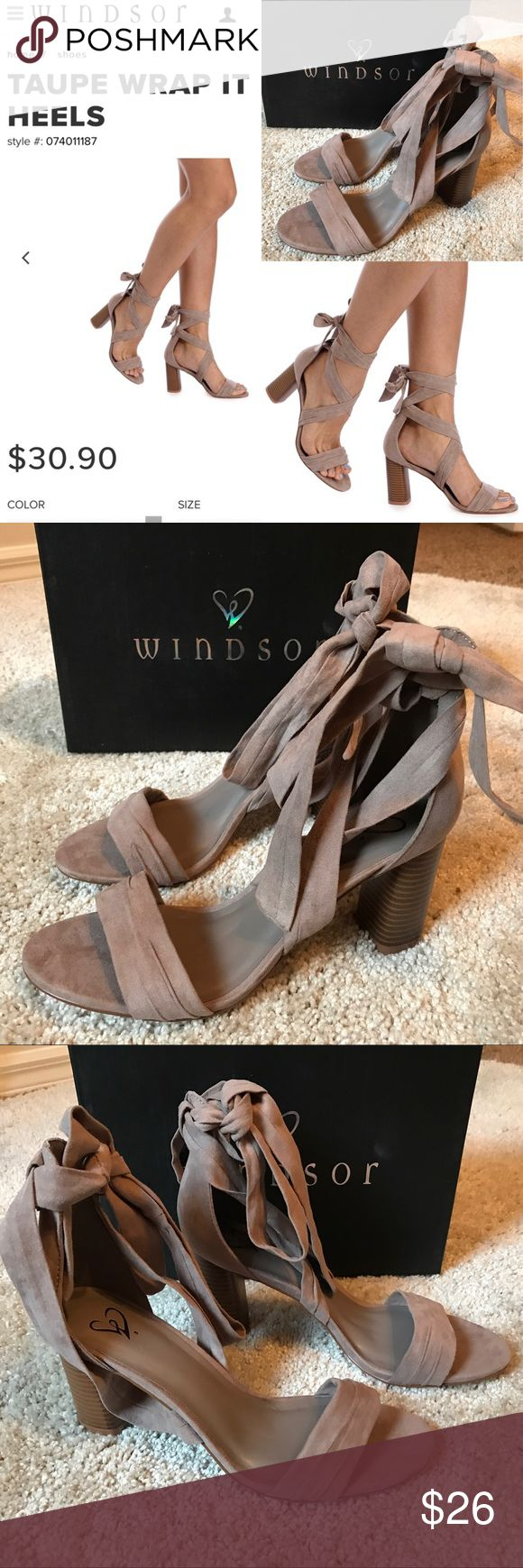 Windsor TAUPE WRAP IT UP HEELS Shoes 9 Brand New Brand new, unworn. Comes with packaging & box. Price firm.  Size: 9 Wrap up your outfit with these cute heels! They keep things flirty with a wrap around ankle tie, a stacked heel and an open toe with a basic strap. The shoes are composed of a faux suede material and have a flat sole. Windsor Shoes Heels