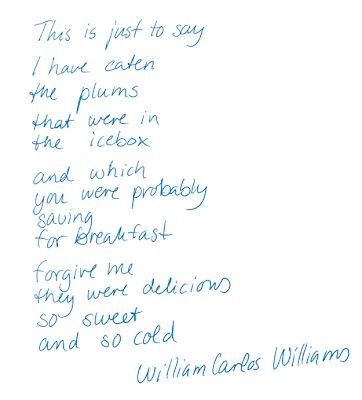hi spirits: This is just to say ... William Carlos Williams