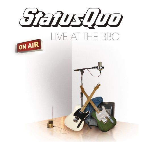 Live at the BBC:   2010 two CD collection that features the best of all existing BBC sessions by the British rockers. The unique relationship between Status Quo and the BBC is celebrated on Status Quo Live at the BBC. Status Quo's unbelievable career has largely been built upon their unassailable reputation as one of the world's greatest live acts which underlies this collection. This release is collated from all of the BBC owned Quo recordings that still exist in the archive and chart...