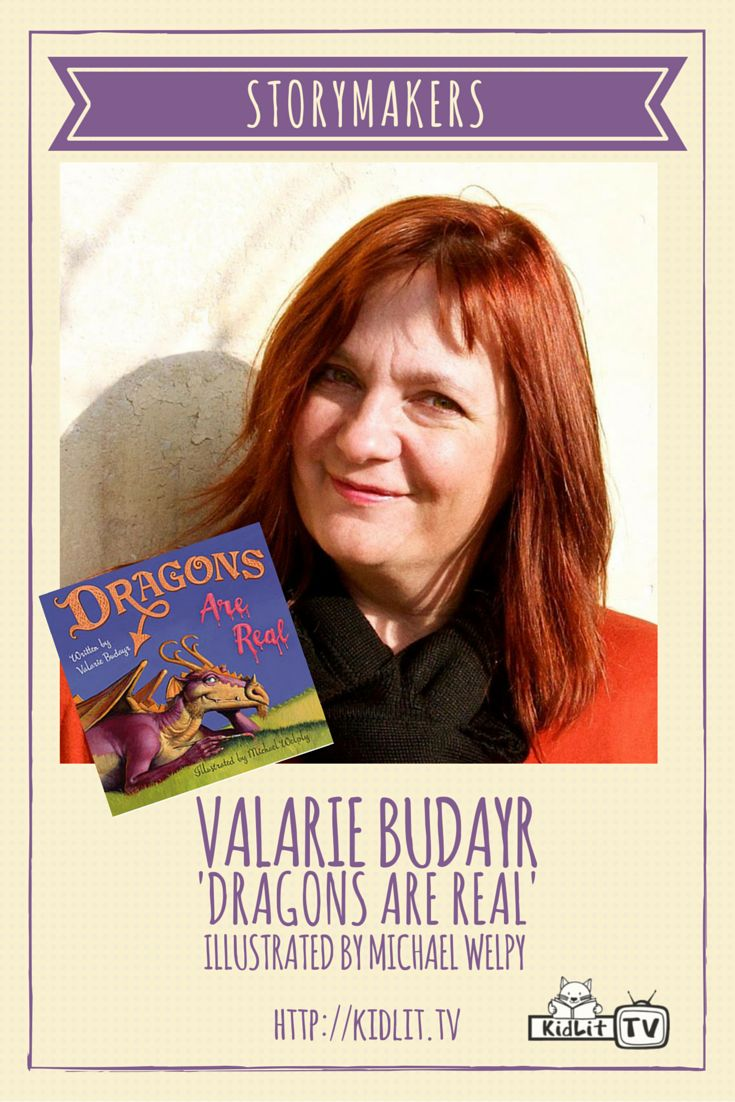 Watch STORYMAKERS with featured author  Valarie Budayr and her new book Dragons Are Real.