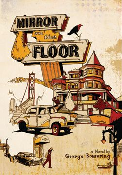 FICTION – ANVIL PRESS • Mirror on the Floor; Bowering; $18.00 pb 978-1-927380-95-6 Jul.