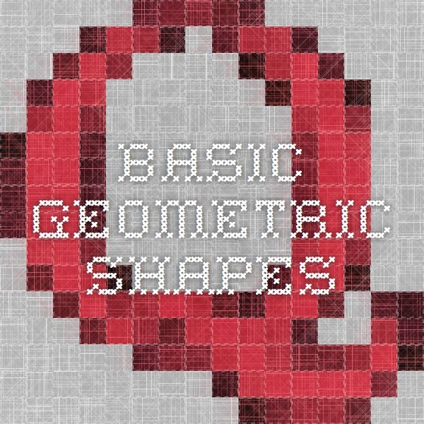 Basic Geometric Shapes: The module provides information on the development of the basic understanding of shapes and the elements of their attributes that need to be explicitly included in lesson plans.