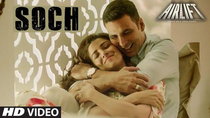 Soch Na Sake Video Song-Akshay Kumar-Nimrat Kaur-AIRLIFT, video songs, online songs, latest songs, romantic songs, hindi songs, bollywood songs