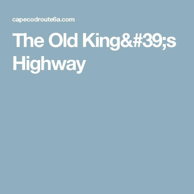 The Old King's Highway