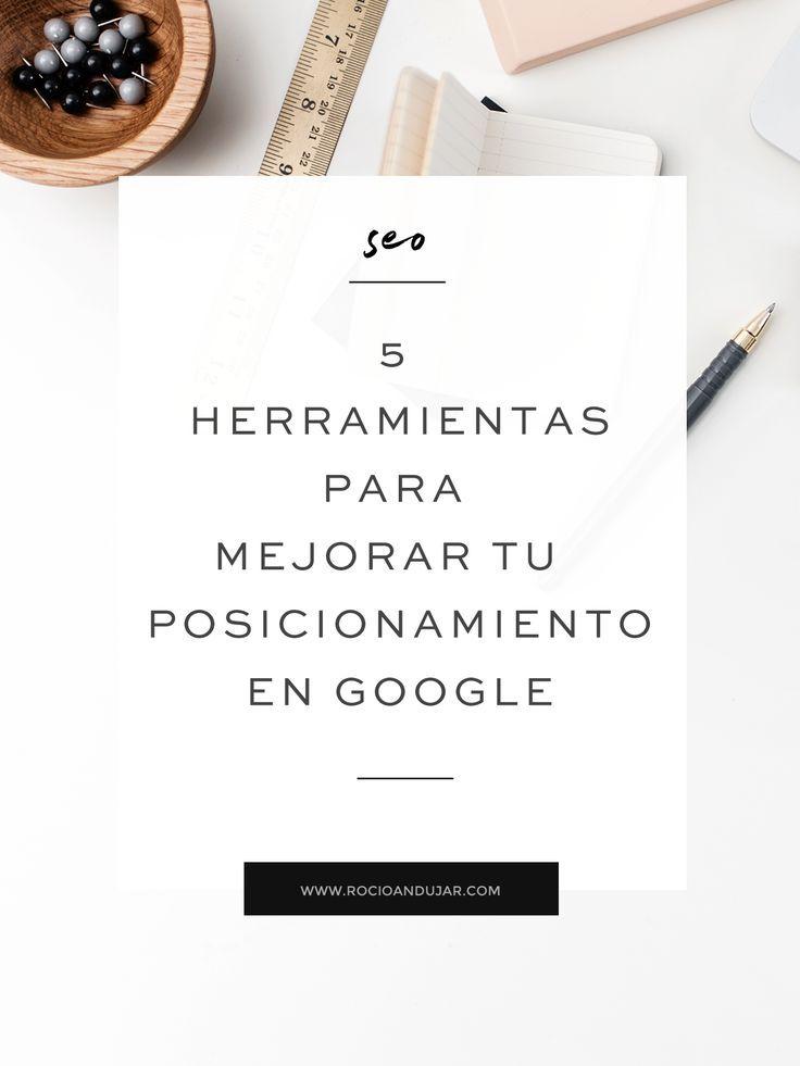 5 herramientas para mejorar posicionamiento en Google. Estategias SEO para tu emprendimiento digital. Palabras clave - Google - Optimización en motores de búsqueda
