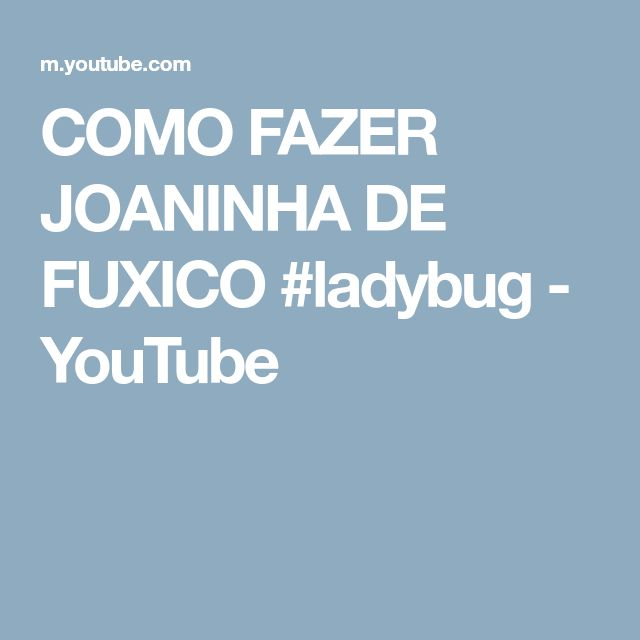 COMO FAZER JOANINHA DE FUXICO #ladybug - YouTube