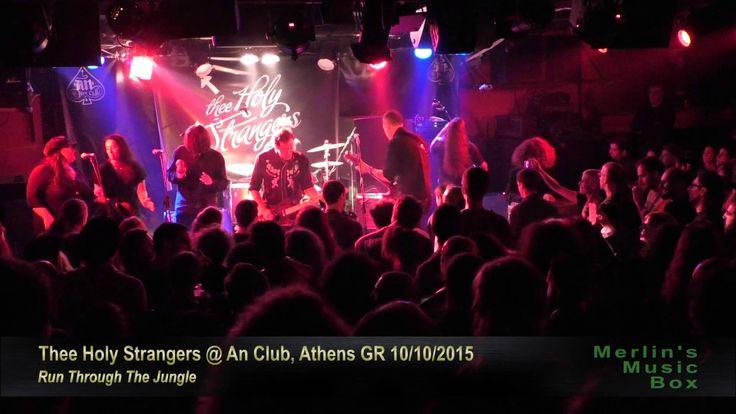 Thee Holy Strangers w/ Chris B.I. - Run Through The Jungle @An Club, Ath...