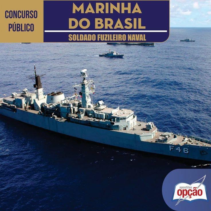 Apostila Concurso para ingresso no Curso de Formação de Soldados Fuzileiros Navais para as Turmas I e II/2017 da Marinha do Brasil / 2016: - Cargo: Soldado Fuzileiro Naval