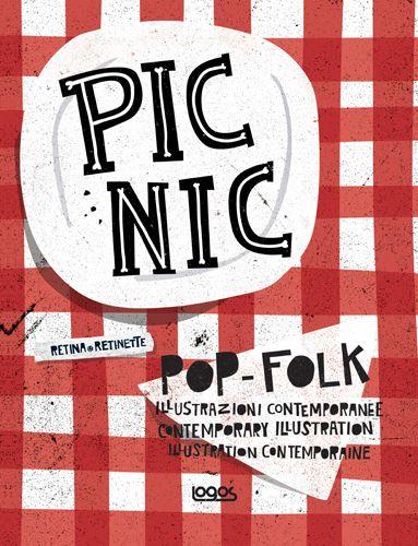 """La copertina del volume """"Pic Nic. Illustrazioni pop-folk contemporanee"""""""