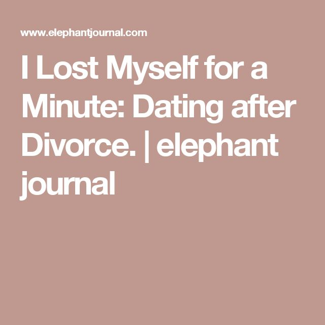 Dating after divorce at 35