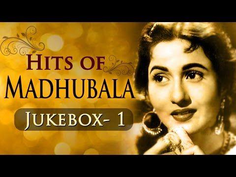 Best Of Madhubala Hits - Jukebox 1 - Evergreen Old Hindi Superhit Songs - YouTube