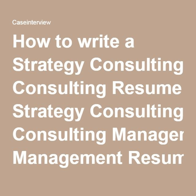11 best images about how to write a strategy consulting resume on