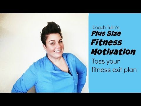 Plus Size Fitness Motivation - Toss Your Exit Plan - Weightloss Results - YouTube