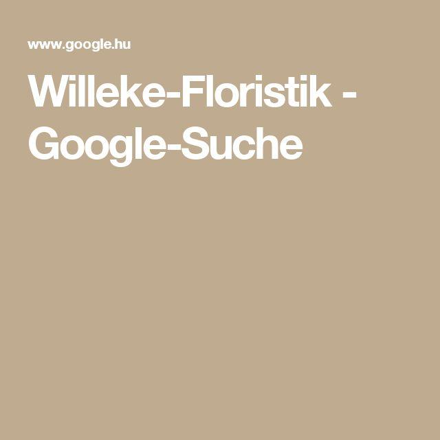 Fabulous Willeke Floristik Google Suche