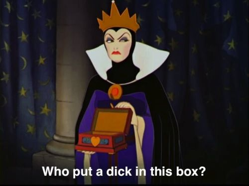Who put a dick in this box?    #humor #disney #grimhilde #funny #image