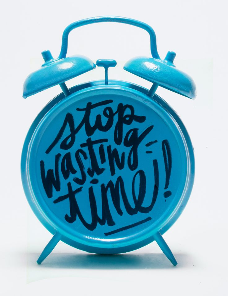 Stop wasting time, just do it already! #quotesonshit by Jessica Walsh and Timothy Goodman