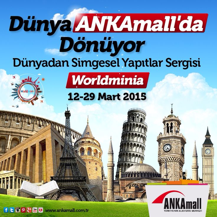 """Dünya #ANKAmall'da dönüyor! Dünyadan Simgesel Yapıtlar Sergisi """"Worldminia"""" 12-29 Mart tarihleri arasında ANKAmall'da sizleri bekliyor."""