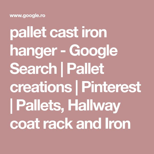 pallet cast iron hanger - Google Search | Pallet creations | Pinterest | Pallets, Hallway coat rack and Iron