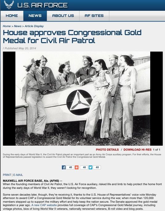 When the founding members of Civil Air Patrol, the U.S. Air Force auxiliary, risked life and limb to help protect the home front during the early days of World War II, they weren't looking for recognition.  Some seven decades later, though, they're receiving it, thanks to the U.S. House of Representatives' voice vote Monday afternoon to award CAP a Congressional Gold Medal for its volunteer service during the war.