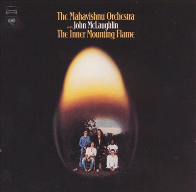 The Inner Mounting Flame by Mahavishnu Orchestra / John McLaughlin