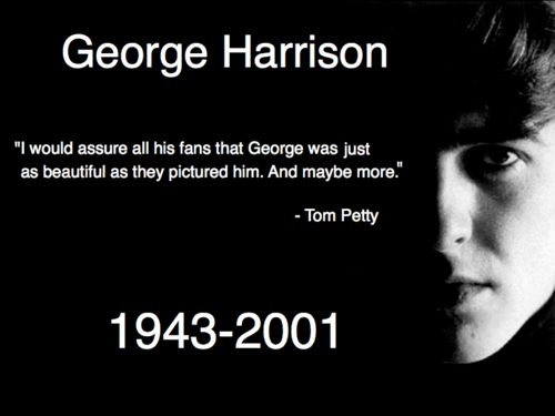 beautiful quote about George Harrison from his friend Tom Petty