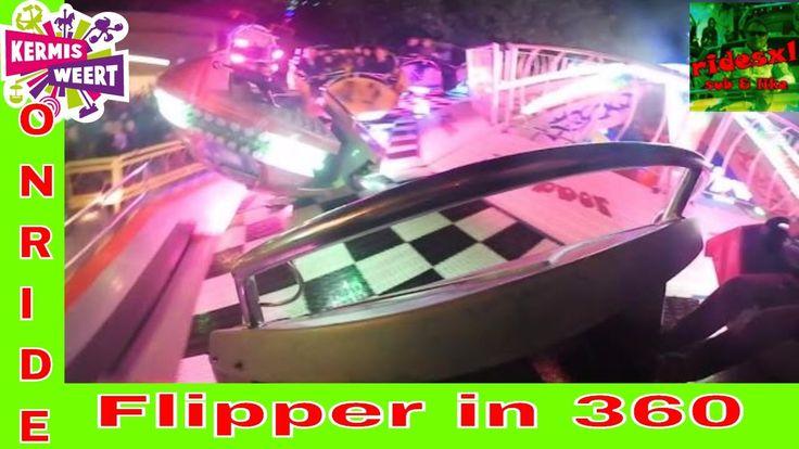 Flipper (Hoefnagels - Hinzen) Onride 360 - Kermis Weert- Youtube