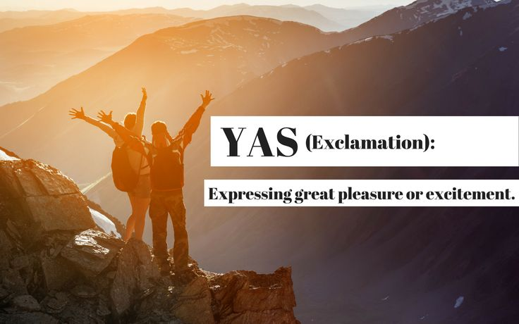 "The Latest Additions to the Oxford Dictionary Include ""Yas"" and ""Squad Goals""  http://www.lifeoftrends.com/the-latest-additions-to-the-oxford-dictionary-include-yas-and-squad-goals/"