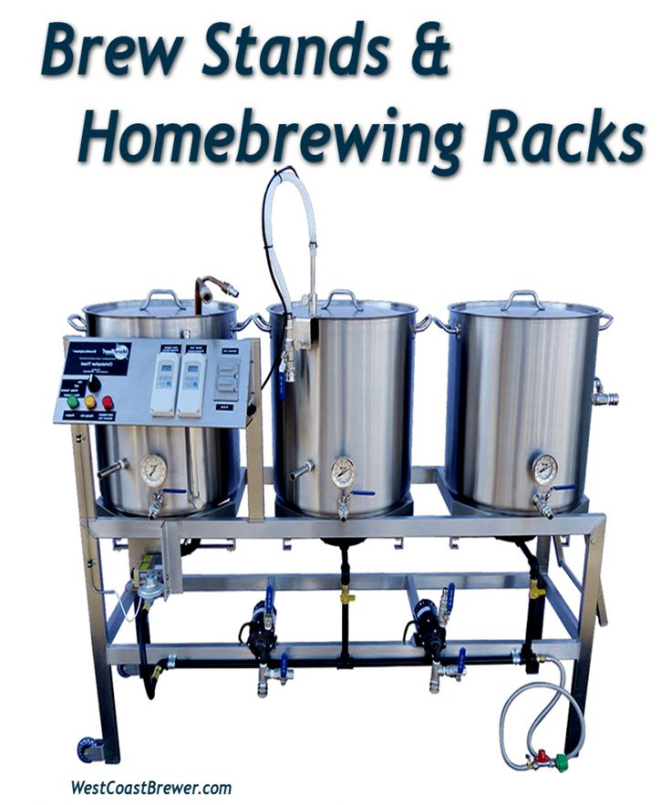 Brew Stands and Homebrewing Racks  http://www.westcoastbrewer.com/BrewersBlog/home-brewing-equipment/brew-stands/brew-stands-and-home-brewing-racks/ #homebrewingequipment