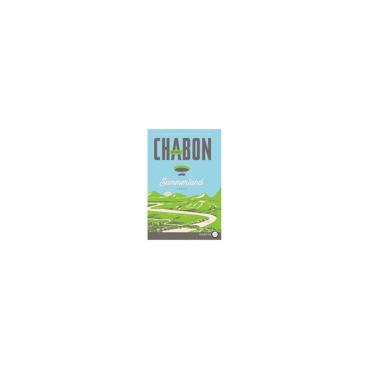 Summerland (Larger Print) (Paperback) (Michael Chabon)
