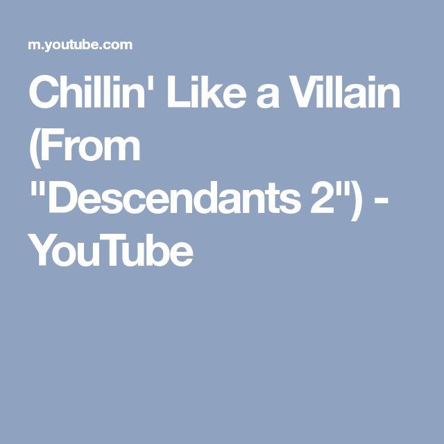 "Chillin' Like a Villain (From ""Descendants 2"") - YouTube"