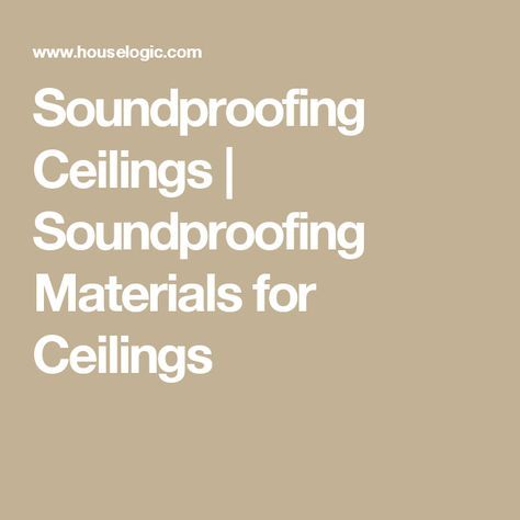 Soundproofing Ceilings | Soundproofing Materials for Ceilings