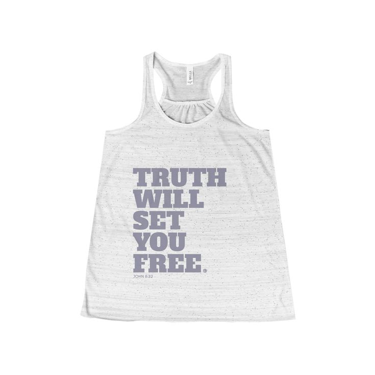 Truth Will Set You Free Women's Flowy Racerback Tank  #LoveIsForeverUs