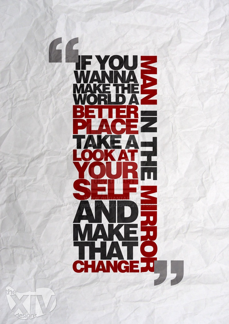 You Are The One Who Will Start The Change Hope