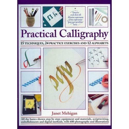 Practical Calligraphy: Jan Mehigan