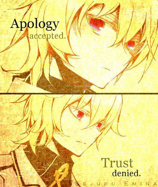 Desculpas aceitas. Confiava negada