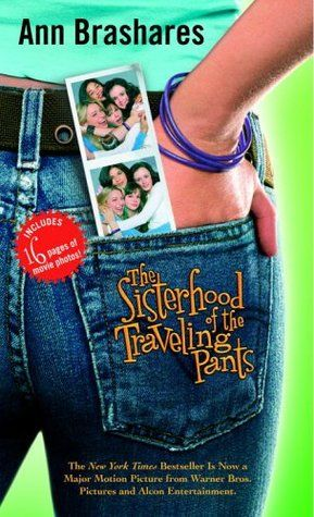 Sisterhood of the Traveling Pants (Sisterhood of Traveling Pants #1) by Ann Brashares. Four best girlfriends spend the biggest summer of their lives enchanted by a magical pair of pants. Young Adult   Fiction   Chick Lit.