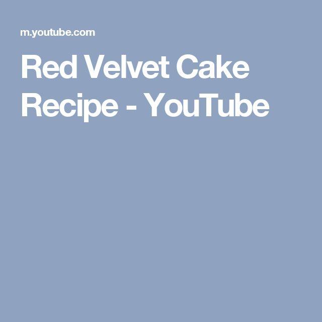 Red Velvet Cake Recipe - YouTube