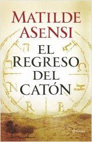 El regreso del Catón | Planeta de Libros